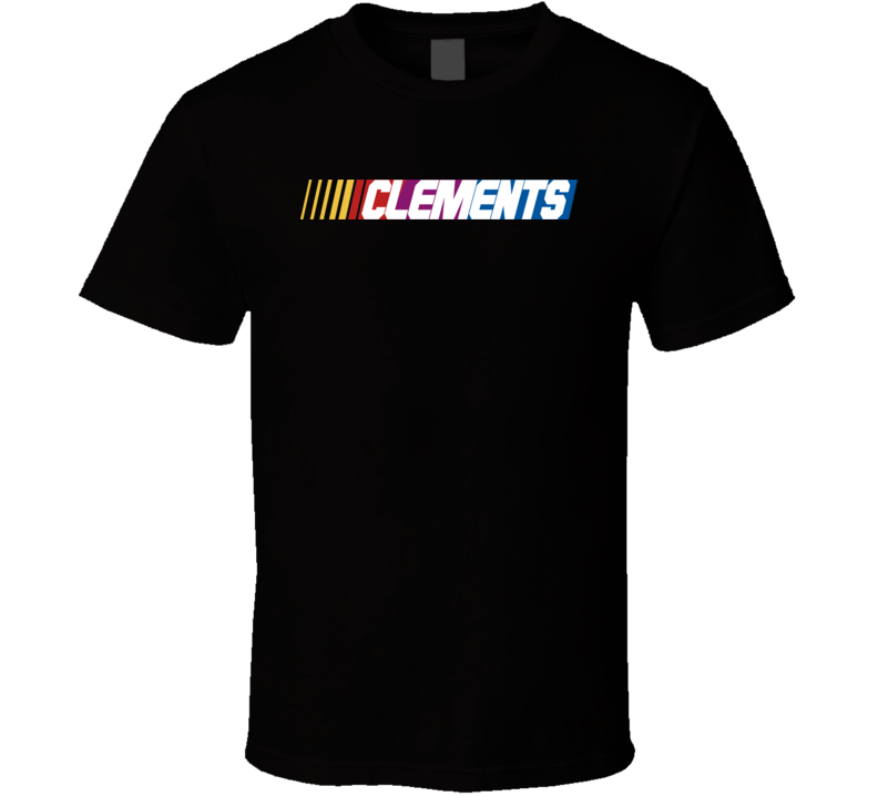 Clements Nascar Driver Custom Last Name Special T Shirt