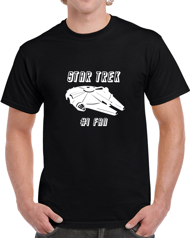 Star Trek Number 1 Fan Star Wars Clever Parody T Shirt